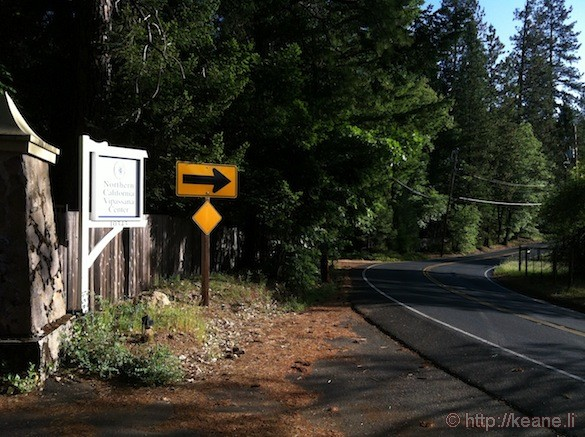 Entrance of Dhamma Manda Northern California Meditation Center